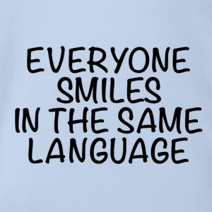 Everyone smiles in the same language - Baby Bio-Kurzarm-Body