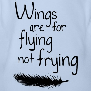 Wings are not flying for frying - Organic Short-sleeved Baby Bodysuit