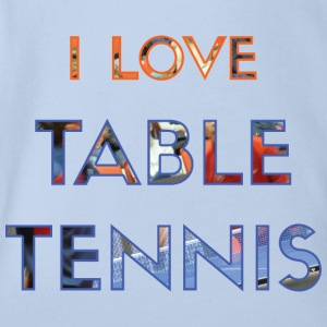 I LOVE TABLE TENNIS - Ekologisk kortärmad babybody
