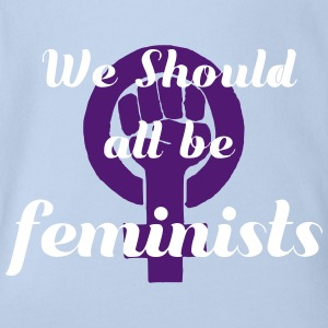 We should all be feminists - Organic Short-sleeved Baby Bodysuit