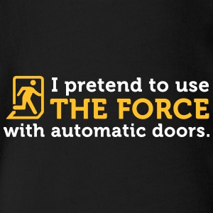 I Open Doors With The Power Of The Jedi! - Organic Short-sleeved Baby Bodysuit