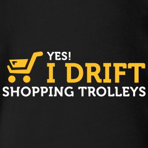 Yes! I Drift With Shopping Cart In The Supermarket - Organic Short-sleeved Baby Bodysuit