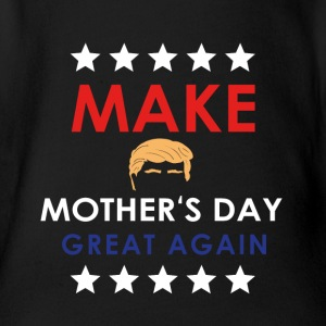 MAKE MOTHER'S DAY GRAT AGAIN! - Organic Short-sleeved Baby Bodysuit