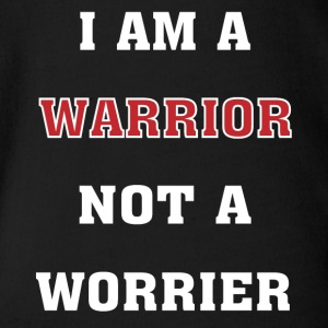 I'm a Warrior, Not a Worrier - Organic Short-sleeved Baby Bodysuit