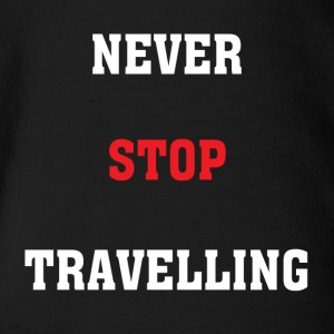 Never Stop Travelling - Organic Short-sleeved Baby Bodysuit