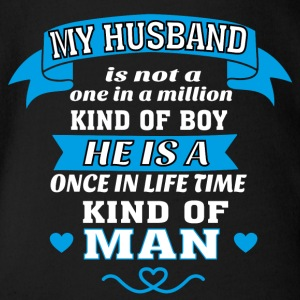 My Husband is One in Lifetime Kind of MAN - Organic Short-sleeved Baby Bodysuit