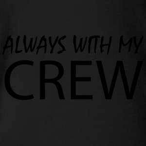 Always with my CREW - Organic Short-sleeved Baby Bodysuit