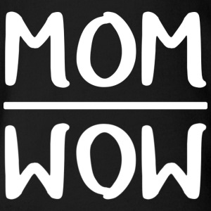 Mom = Wow - Baby Bio-Kurzarm-Body
