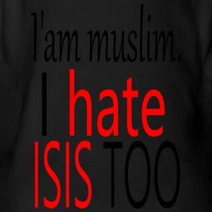 iam muslim. i hate isis too - Organic Short-sleeved Baby Bodysuit