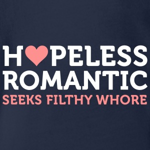 Hopeless Romantic Seeks Whore - Organic Short-sleeved Baby Bodysuit
