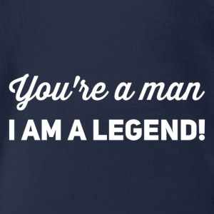You're a man i am a legend white - Organic Short-sleeved Baby Bodysuit