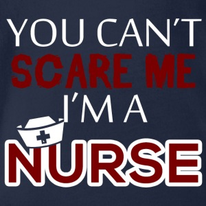 Nurse: You can't scare me. I'ma nurse. - Organic Short-sleeved Baby Bodysuit