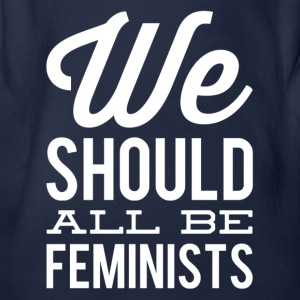 we all should be feminists 1 weiss - Baby Bio-Kurzarm-Body