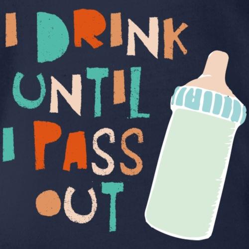 I drink until I - Baby Bio-Kurzarm-Body