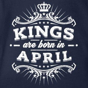 Kings Are Born In April - Baby Bio-Kurzarm-Body