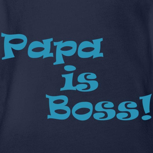 Papa is Boss! - boy