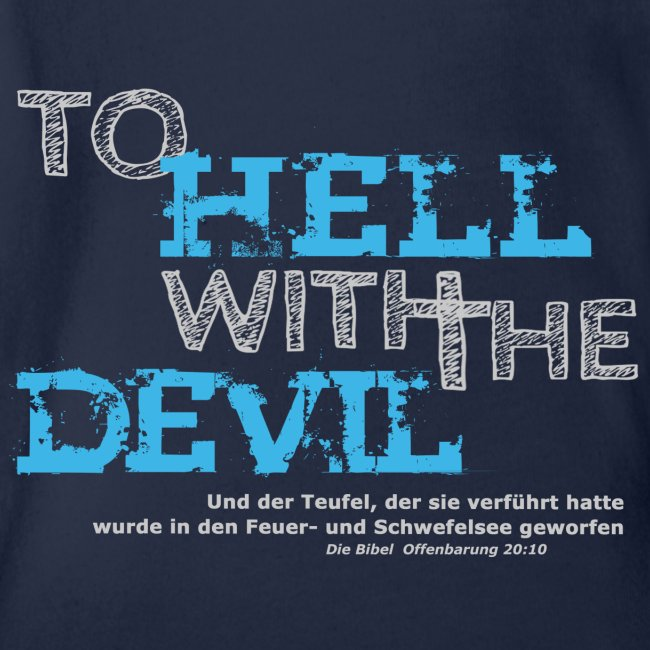to hell with the devil blau