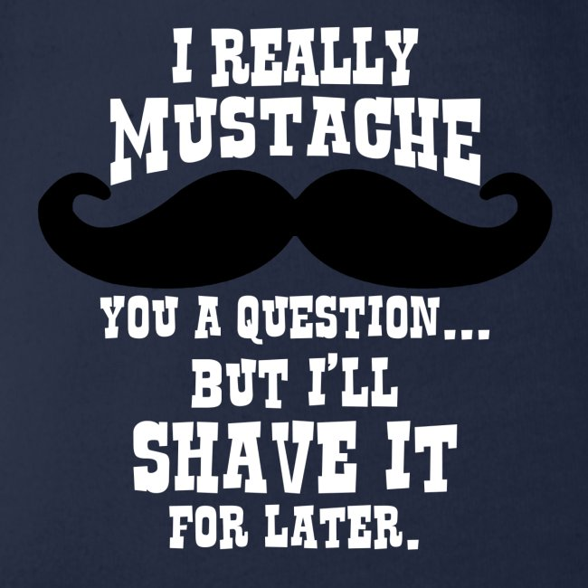 Funny Mustache T Shirt