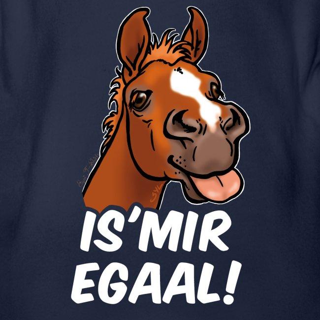 """Fohlen """"Is Mir Egaal!"""" (weisser Text)"""