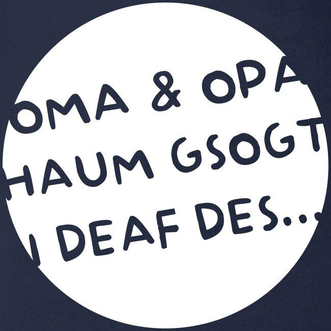 Vorschau: Oma Opa haum gsogt i deaf des - Baby Bio-Kurzarm-Body