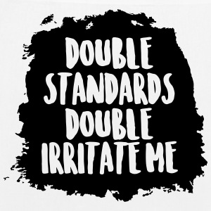 Double standards double irritate me - EarthPositive Tote Bag