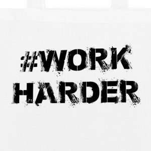 #WORKHARDER - EarthPositive Tote Bag
