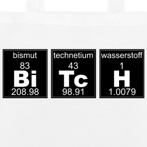 Chemistry BiTcH - EarthPositive Tote Bag