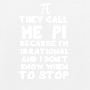 π THEY CALL ME PI π - EarthPositive Tote Bag
