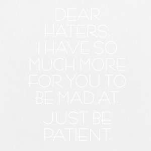 Dear Haters! - EarthPositive Tote Bag