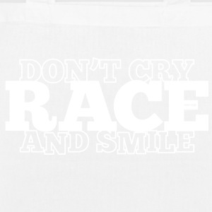 Don't Cry - RACE - and smile - Bio-Stoffbeutel