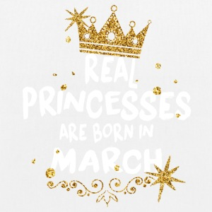 Real princesses are born in March! - EarthPositive Tote Bag
