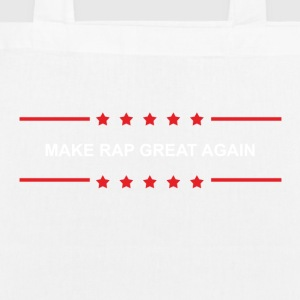 Make Rap Great Again - Bio-Stoffbeutel