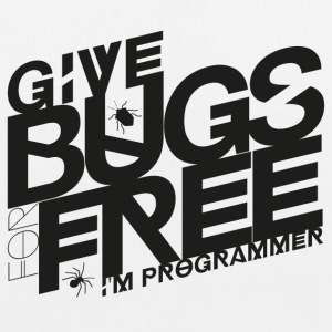Give bugs for free, I'm programmer - EarthPositive Tote Bag