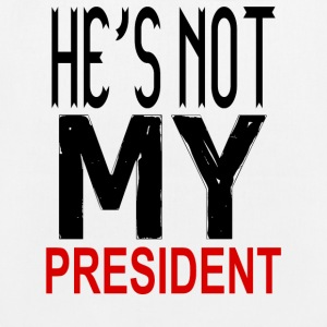 He's Not My President Trump 2017 - EarthPositive Tote Bag