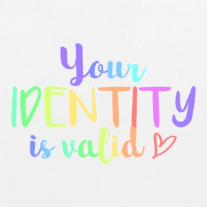 Your identity is valid - EarthPositive Tote Bag