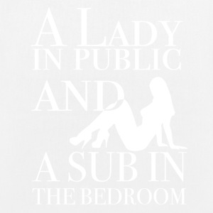 A Lady in public and a sub in the bedroom - Bio-Stoffbeutel