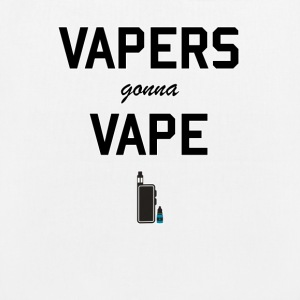 Vapers gonna vape - EarthPositive Tote Bag