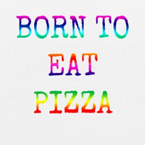 BORN TO EAT PIZZA rainbow - EarthPositive Tote Bag