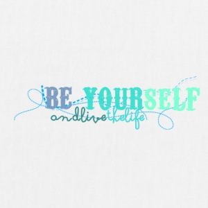 frase_png_beyourself_and_live_the_life_by_by_milii - Sac en tissu biologique