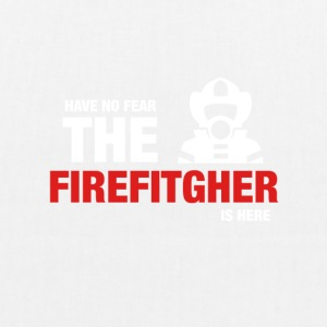 Har No Fear The Firefighter Is Here - Bio-stoffveske