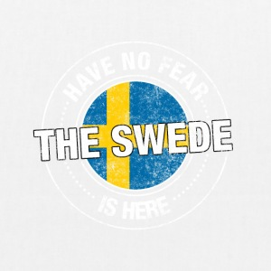 Have No Fear The Swede Is Here - EarthPositive Tote Bag
