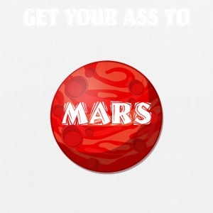Get Your Ass To Mars Spazio - Borsa ecologica in tessuto