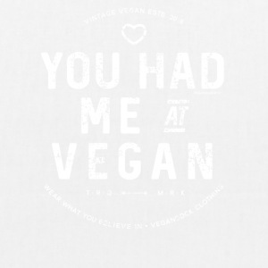 You Had Me At Vegan - EarthPositive Tote Bag