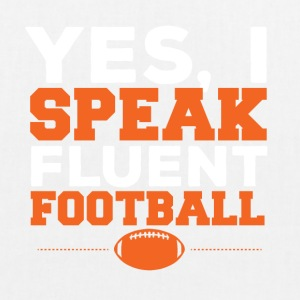 Football: Yes, I Speak fluent football - EarthPositive Tote Bag