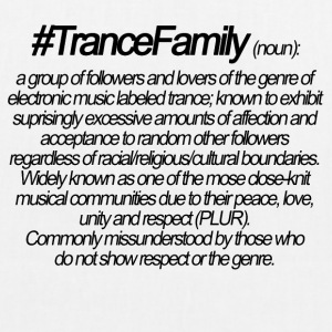 Definition of TranceFamily - Bio-Stoffbeutel
