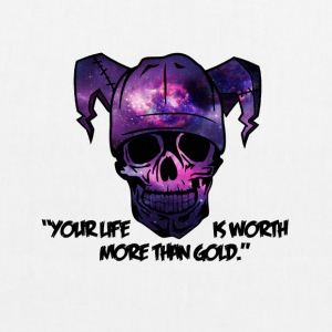 Skull - Your life is worth more than gold! - EarthPositive Tote Bag