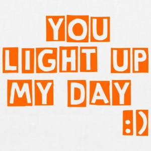 you light up my day - EarthPositive Tote Bag
