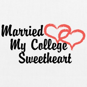 Just Married My College Sweetheart - EarthPositive Tote Bag