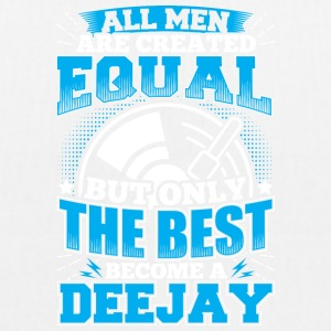 DJ ALL MEN ARE CREATED EQUAL - DEEJAY - Bio-Stoffbeutel