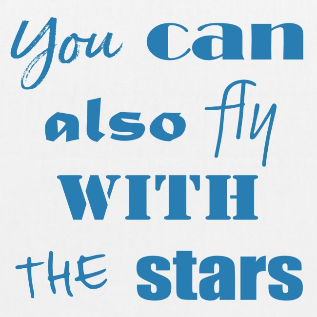 YOU CAN ALSO FLY